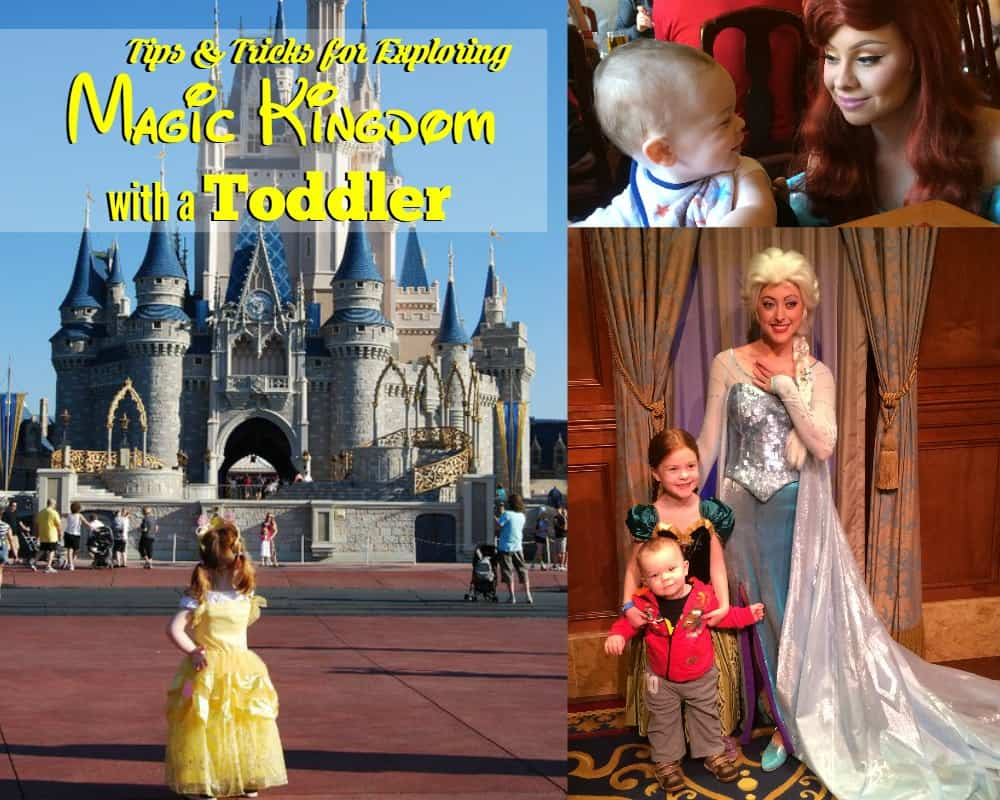 Tips and Tricks for Exploring Magic Kingdom with a Toddler
