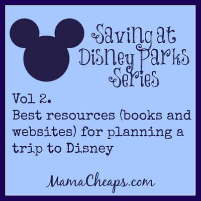 Vol 2. Best resources for planning a trip to disney
