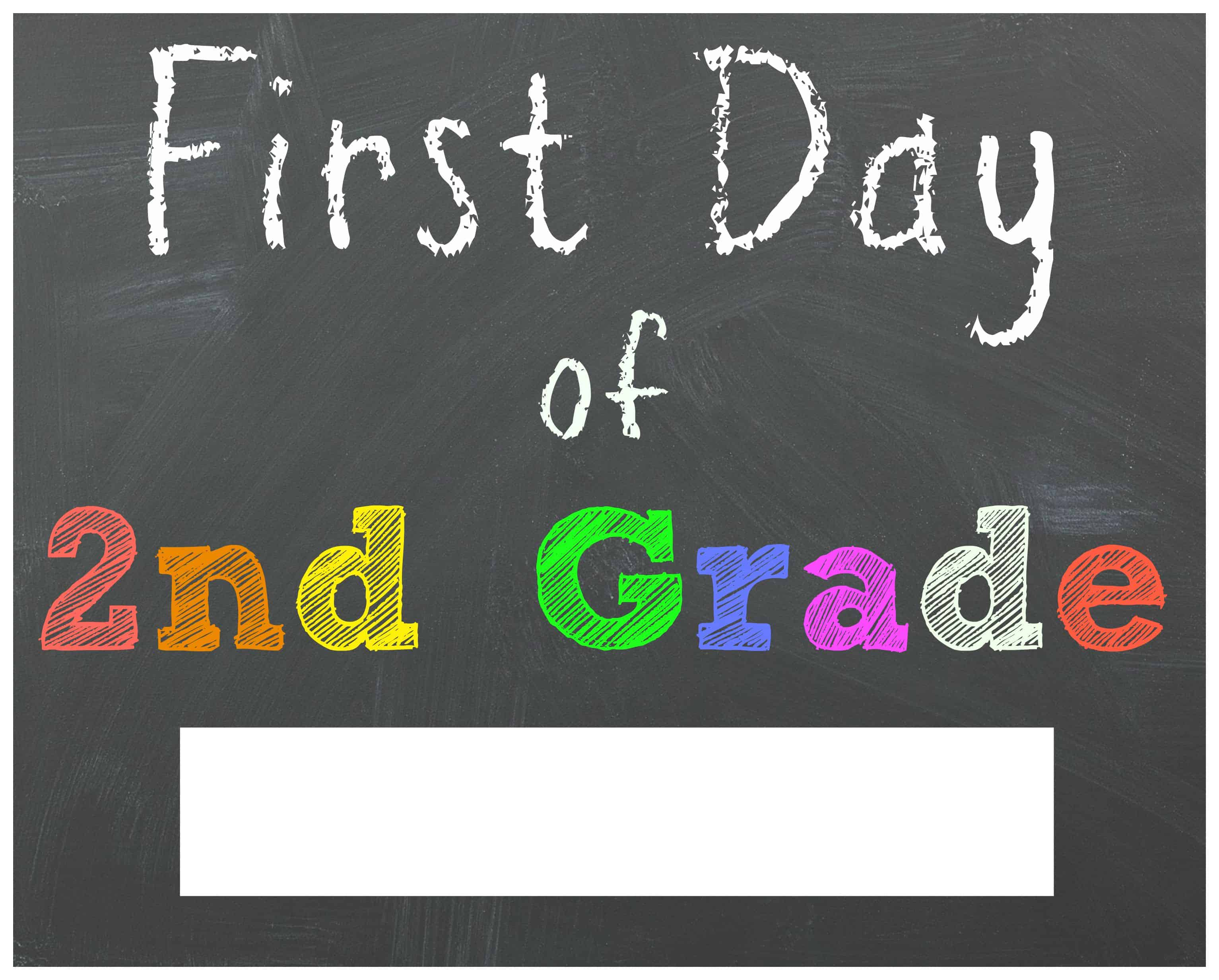 Inventive image regarding first day of 2nd grade printable sign