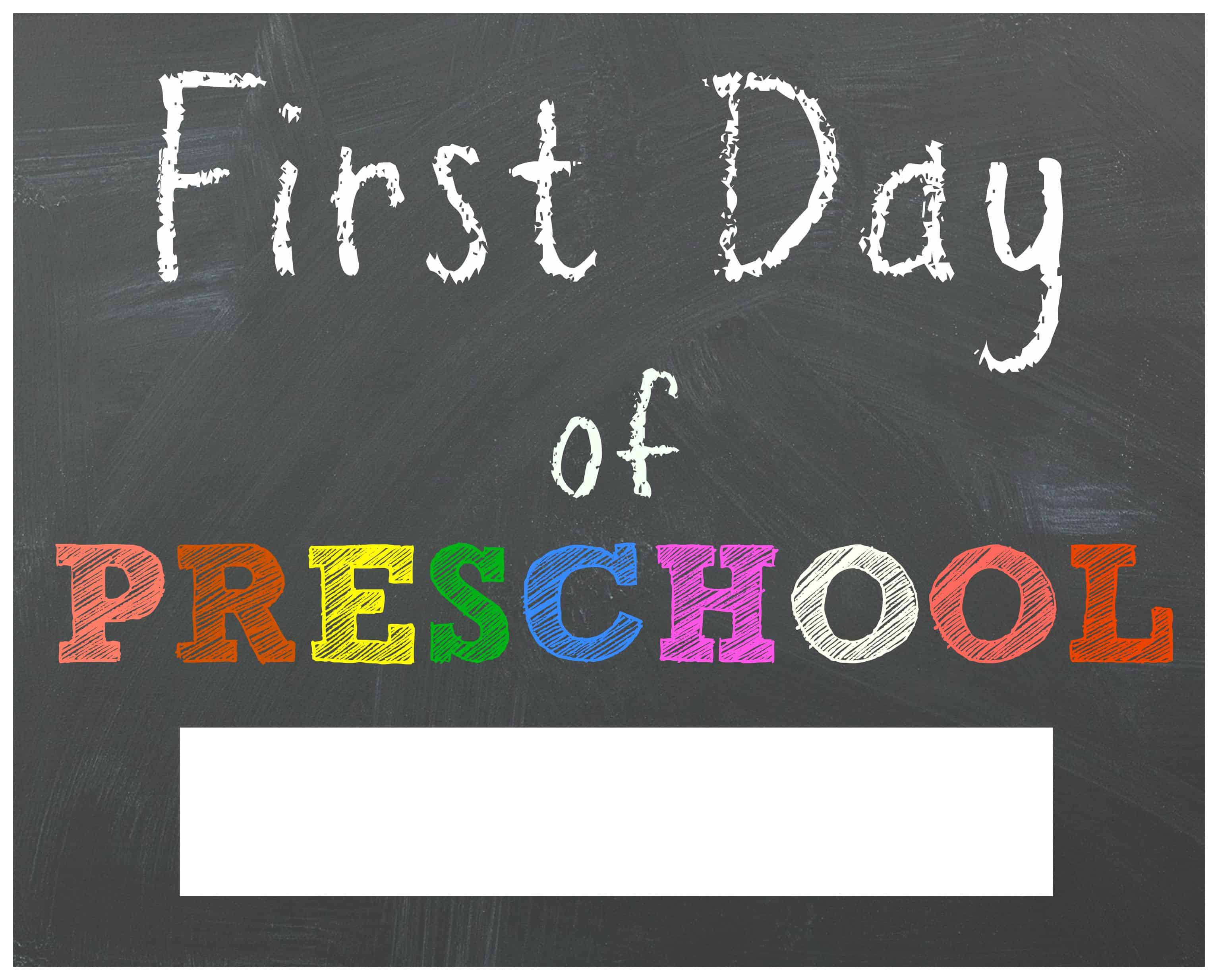 Comprehensive image with first day of preschool sign printable