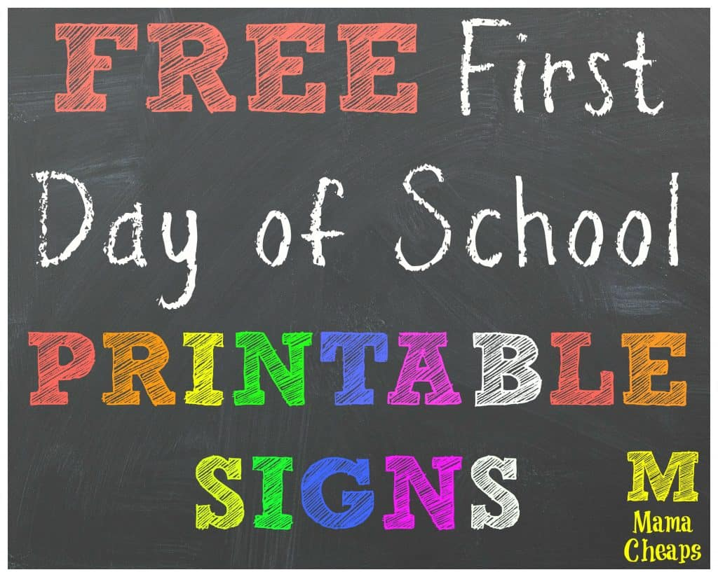 Free back to school printable chalkboard signs mama for First day of school sign template