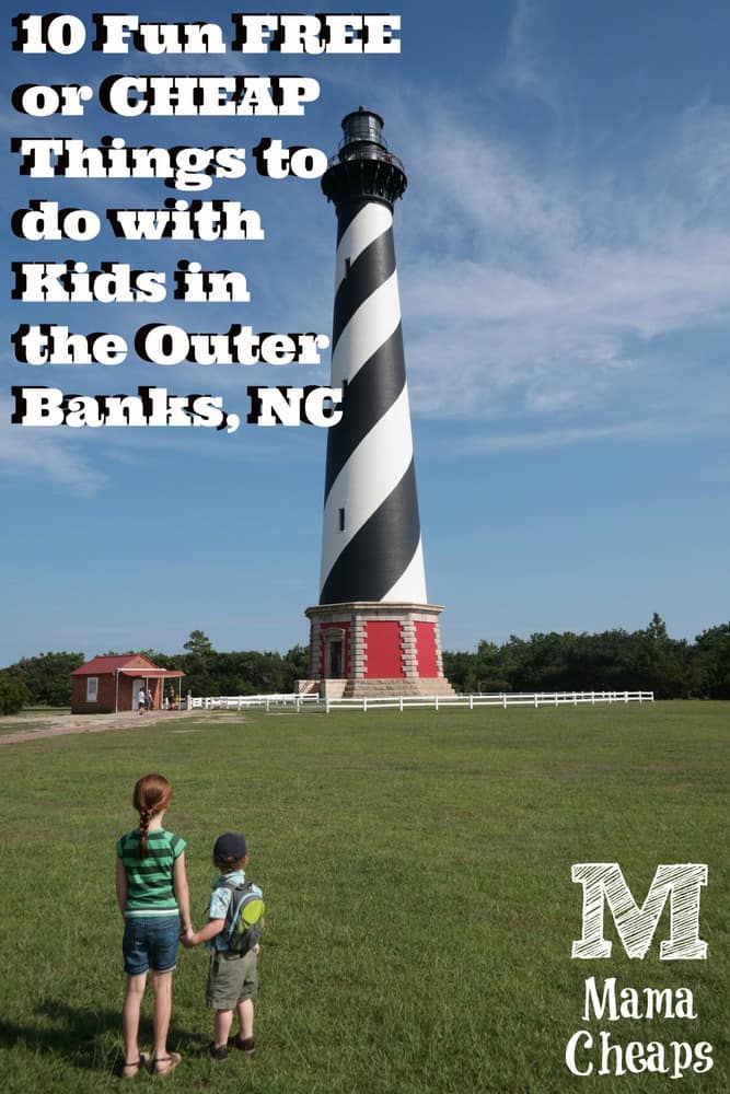 10 Fun FREE or CHEAP Things to do with Kids in the Outer Banks