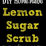 DIY Homemade Lemon Sugar Scrub