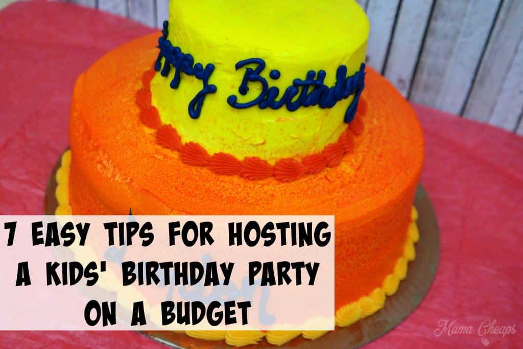 7 Easy Tips for Hosting a Kids' Birthday Party on a Budget