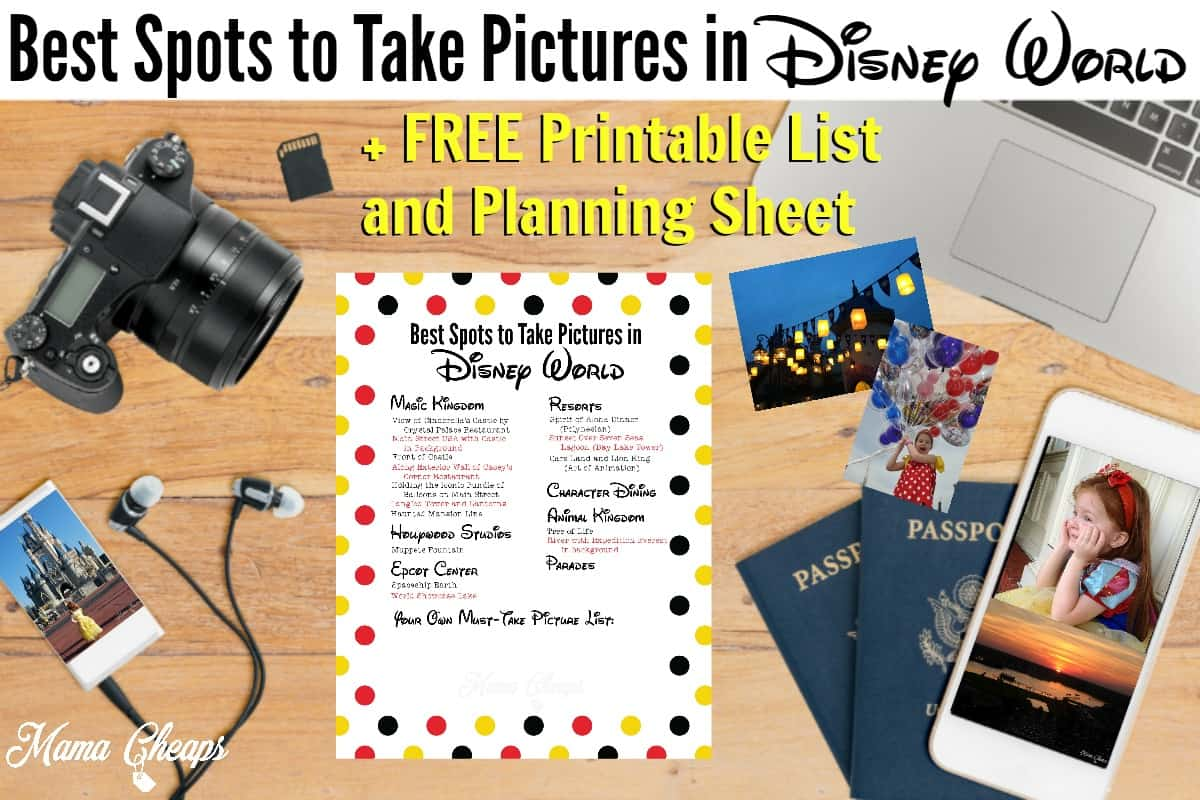 Best Spots to Take Pictures in Disney World Free Checklist 2