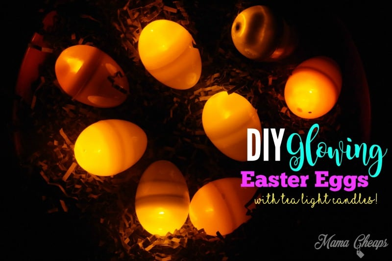 Diy Glowing Easter Eggs With Tea Light Candles Mama Cheaps