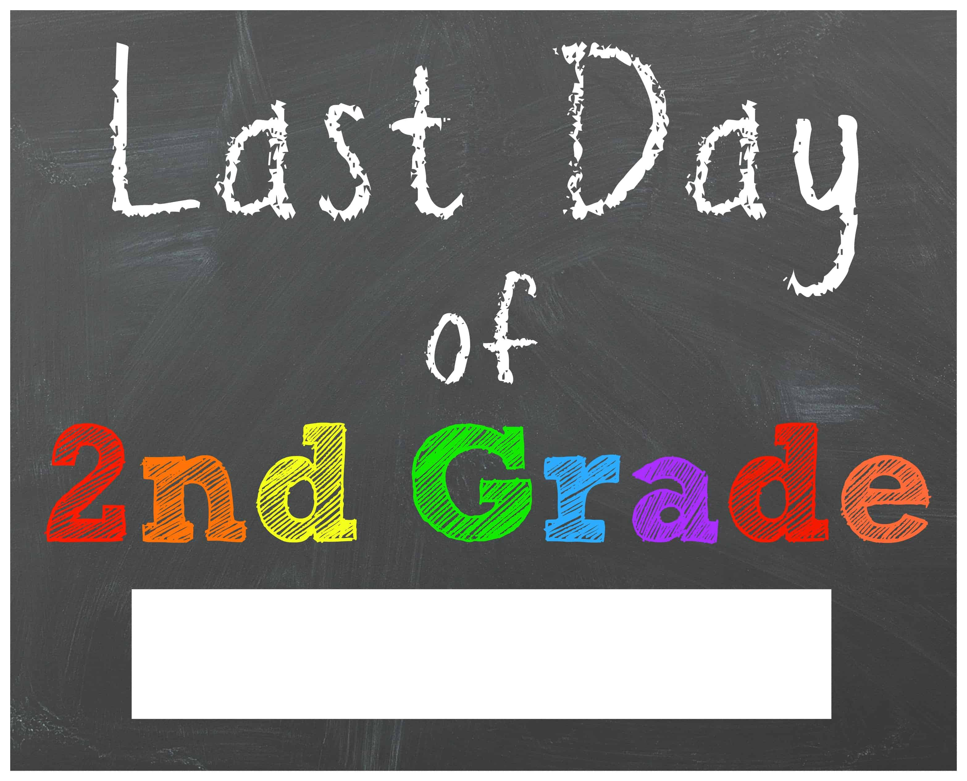Divine image with last day of 2nd grade printable