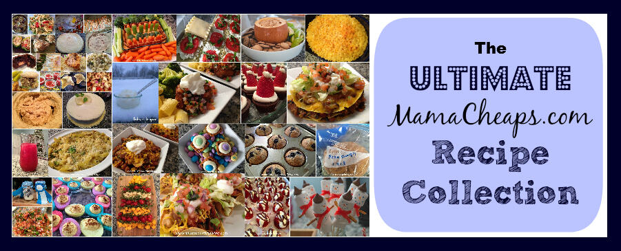 the ultimate mama cheaps recipe collection