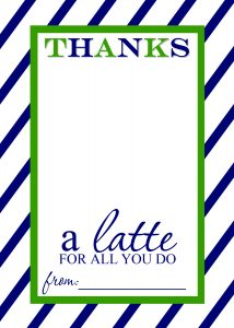 thanks a latte teacher appreciation gift free printable template 1