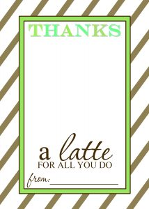thanks a latte teacher appreciation gift free printable template 2