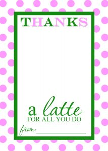 thanks a latte teacher appreciation gift free printable template 3
