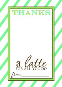 thanks a latte teacher appreciation gift free printable template 4