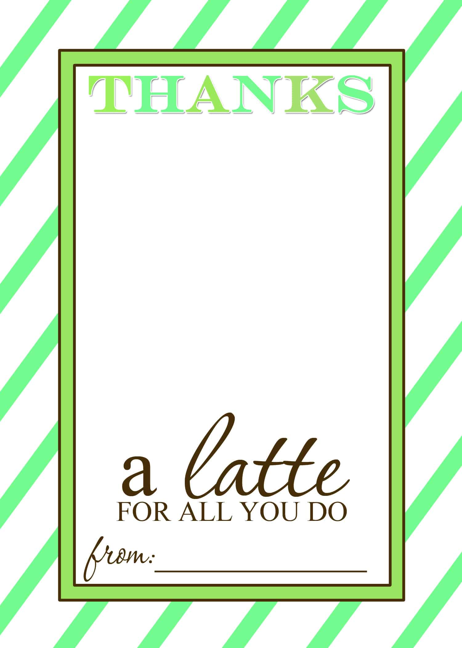 Teacher appreciation gift idea thanks a latte free Thanks for all you do gifts