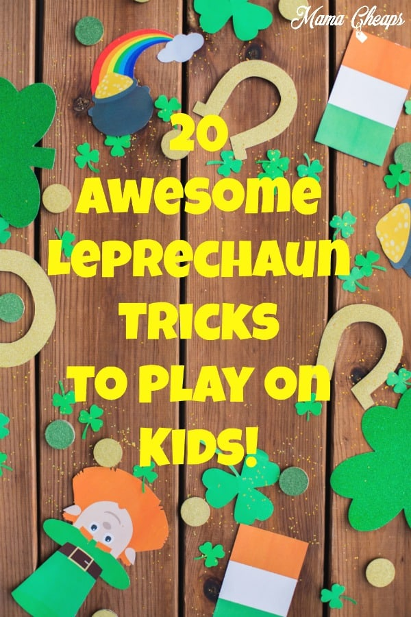 20 Awesome Leprechaun Tricks to Play on Kids! PIN