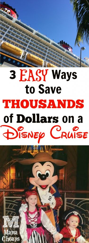 3 Easy Ways to Save Thousands of Dollars on Your Disney Cruise