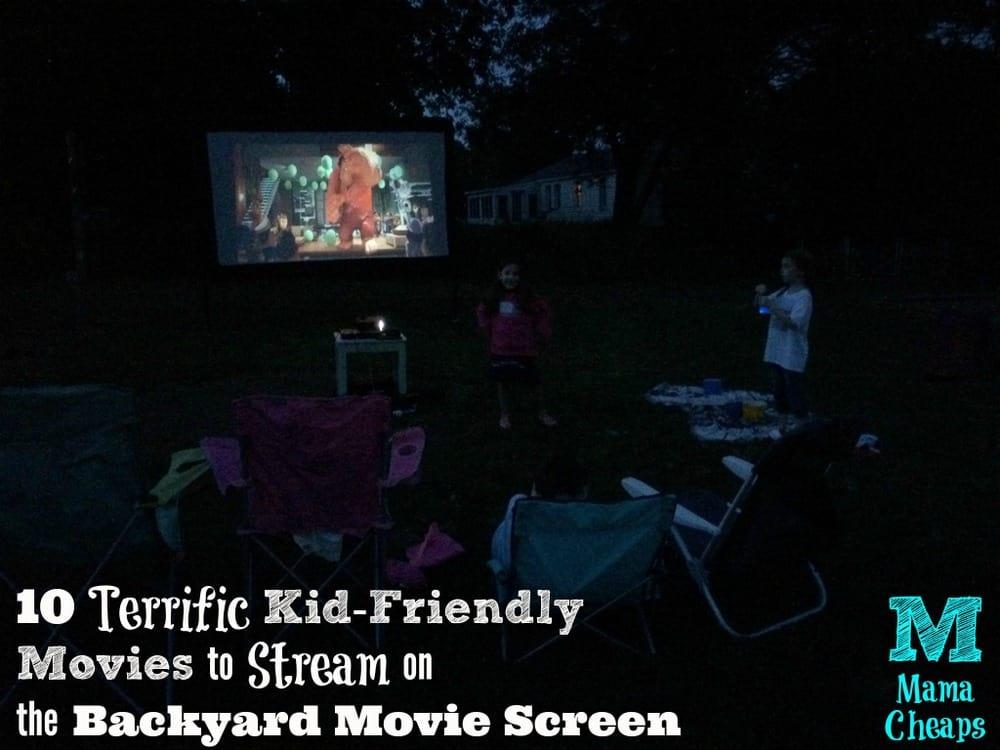 10 Terrific Kid-Friendly Movies to Stream on the Backyard Movie Screen