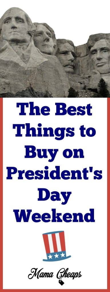 The Best Things to Buy on Presidents Day Weekend