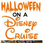 The Ultimate Guide to Halloween on a Disney Cruise