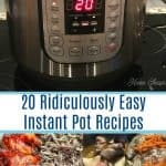 20 Ridiculously Easy Instant Pot Recipes