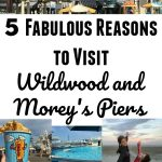 5 Fabulous Reasons to Visit Wildwood and Morey's Piers