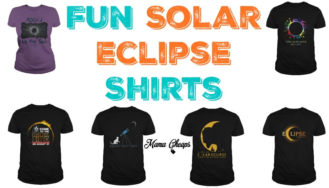 Fun Solar Eclipse Shirts For The Total Eclipse Of The Sun 2017