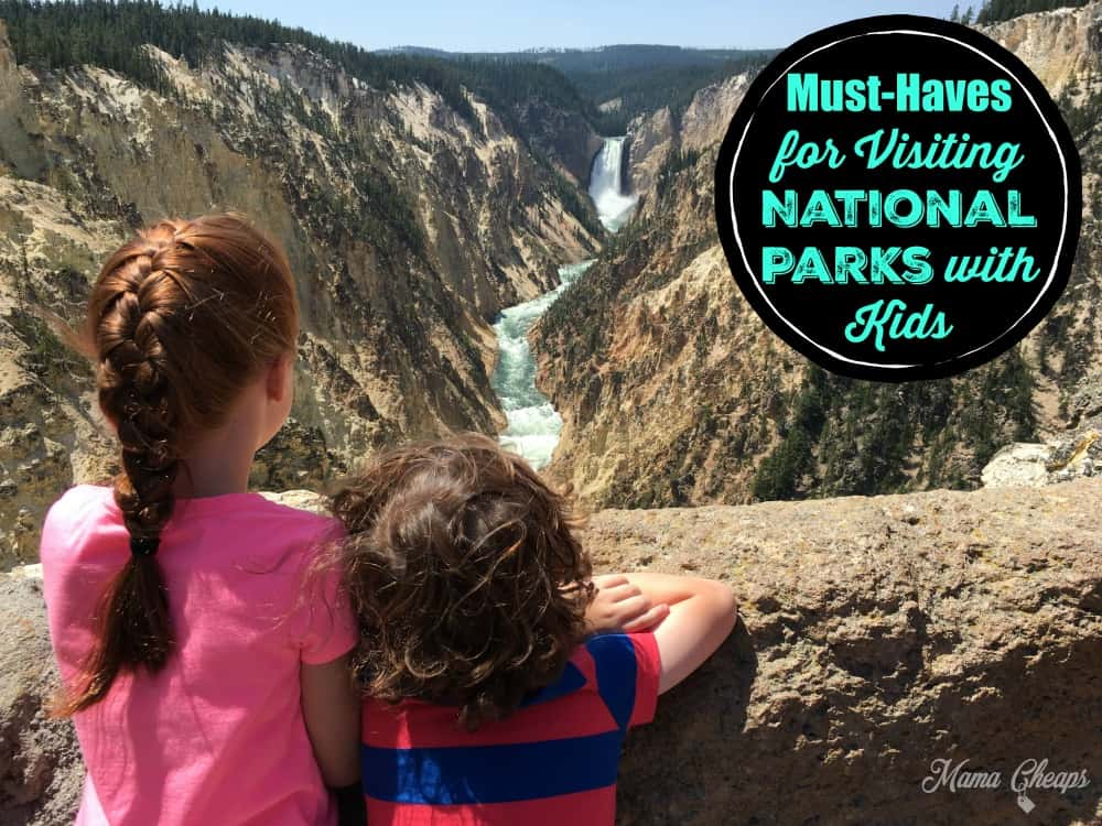 14 must haves for visiting national parks with kids mama cheaps. Black Bedroom Furniture Sets. Home Design Ideas