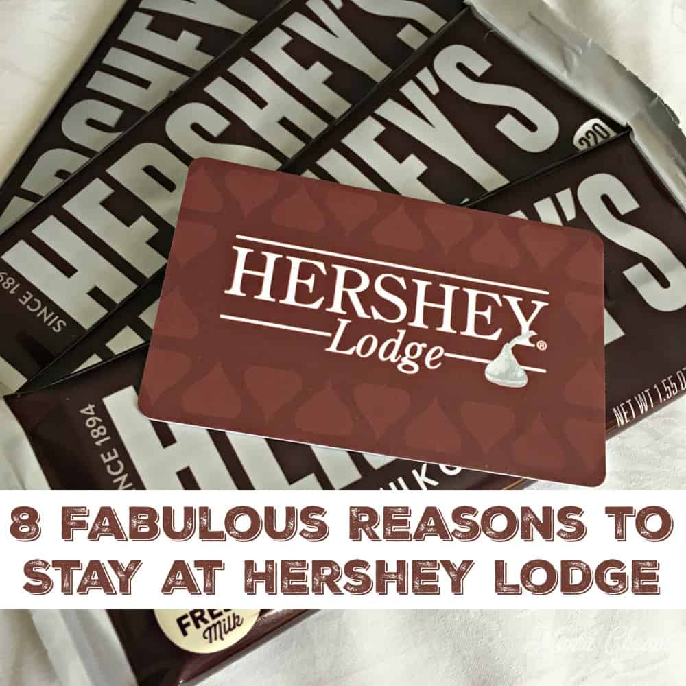 8 Fabulous Reasons to Stay at Hershey Lodge