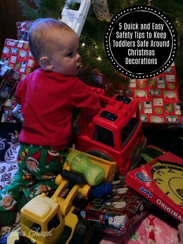 5 Quick and Easy Safety Tips to Keep Toddlers Safe Around Christmas Decorations