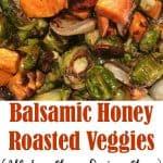 Balsamic Honey Roasted Veggies (Gluten Free Dairy Free)