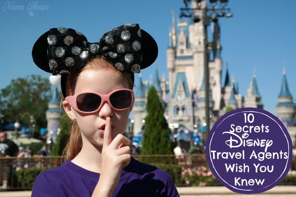 Secrets Disney Travel Agents Wish You Knew
