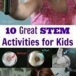 10 Great STEM Activities for Kids