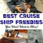 Best Cruise Ship Freebies to Grab