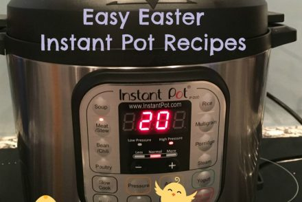 Easy Easter Instant Pot Recipes