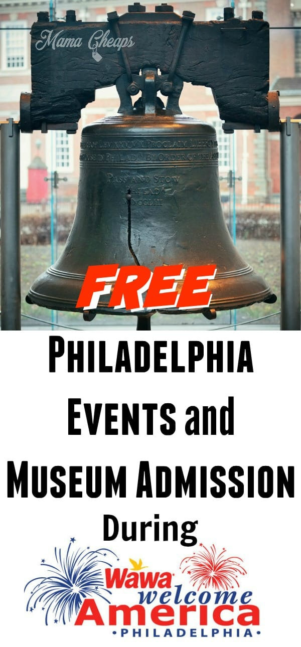 Free Events Museums Philadelphia Wawa Welcome America