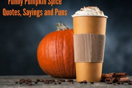 Funny Pumpkin Spice Quotes, Sayings and Puns