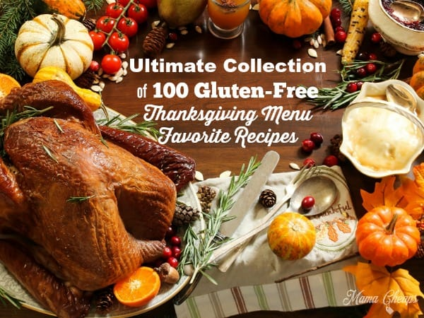 Ultimate Collection of 100 Gluten-Free Thanksgiving Menu Favorite Recipes
