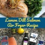 Lemon Dill Salmon Air Fryer Recipe
