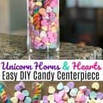 Unicorn Horn Heart Candy Centerpiece