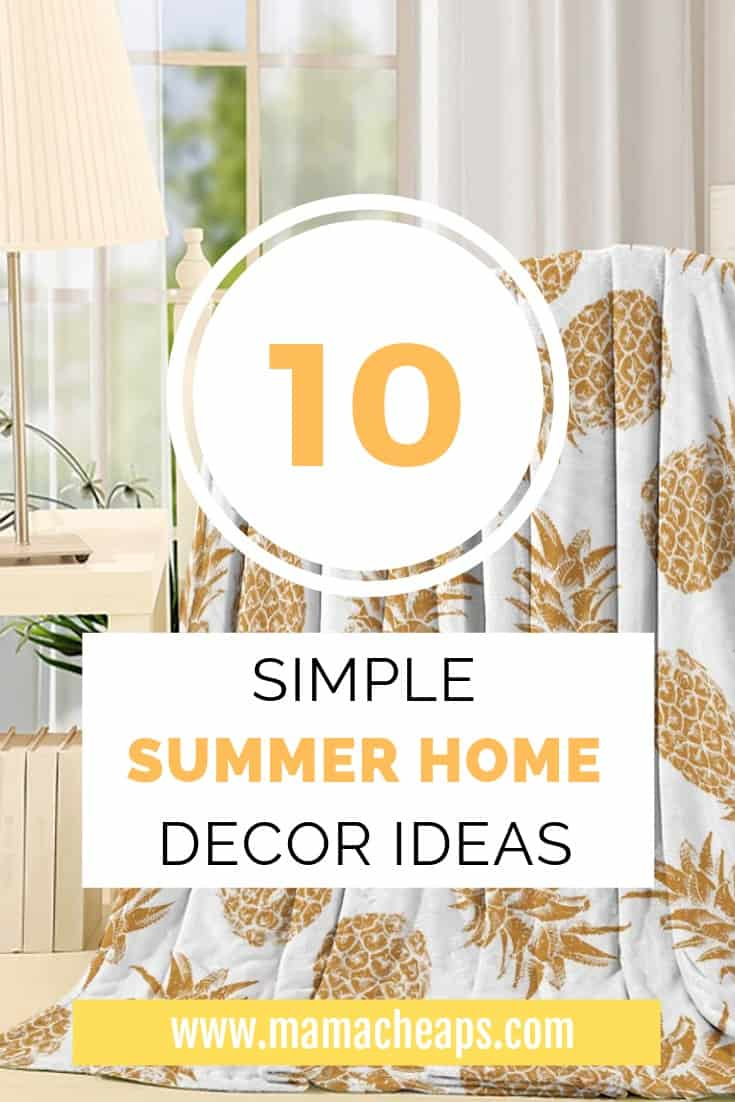 10 Simple Ideas for a More Beautiful Summery Home PIN