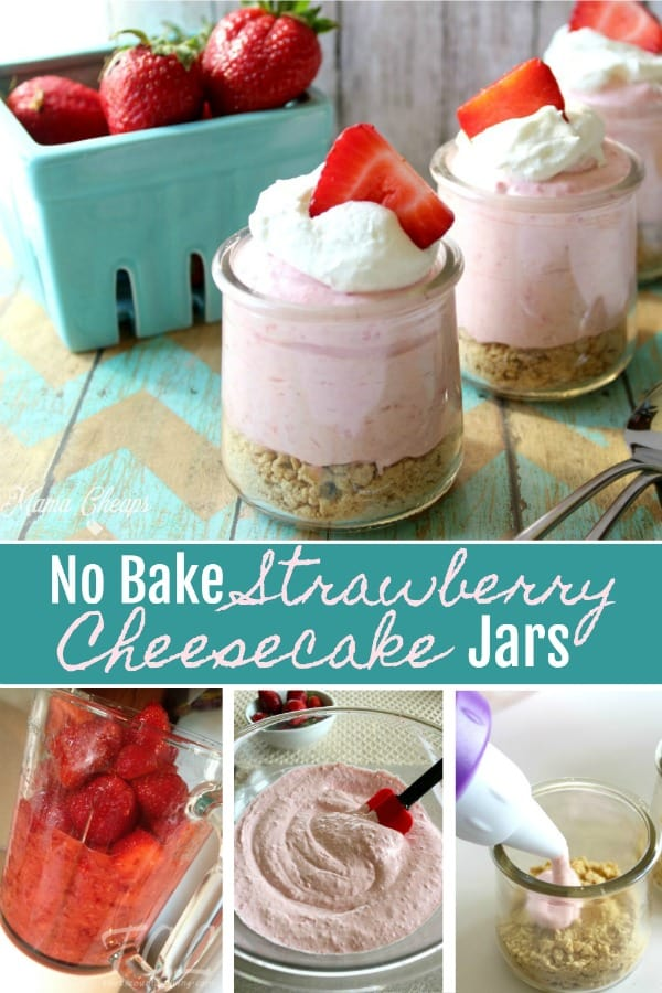 No Bake Strawberry Cheesecake Jar Desserts