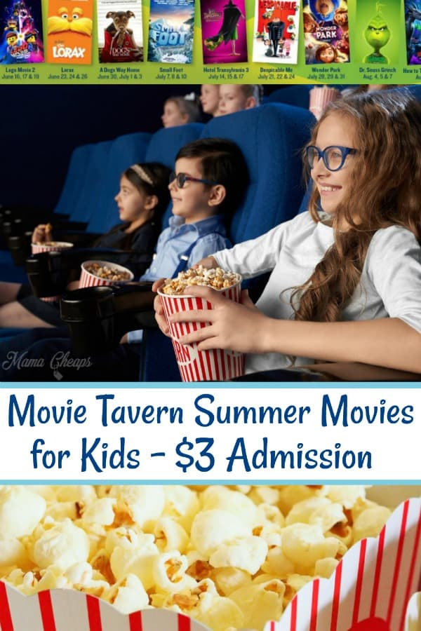 Movie Tavern Summer Kids Movies 3 Admission Mama Cheaps