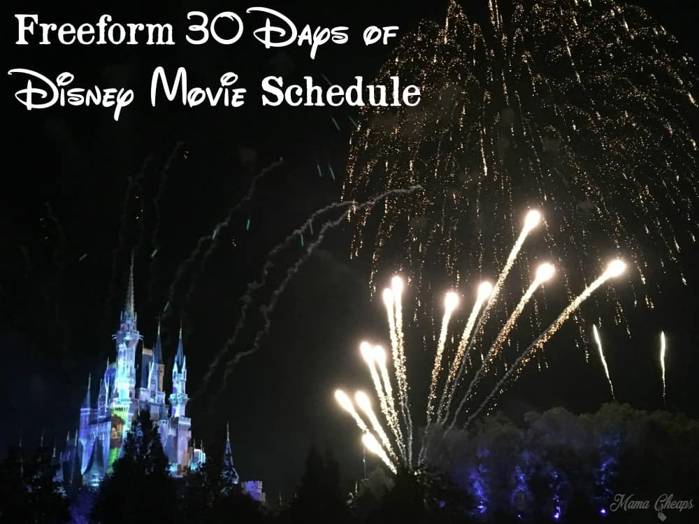 Freeform 30 Days of Disney Movie Schedule
