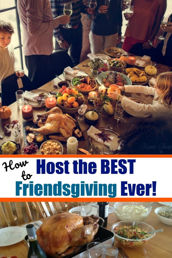Host the BEST Friendsgiving Ever!