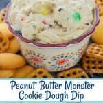 Peanut Butter Monster Cookie Dough Dip
