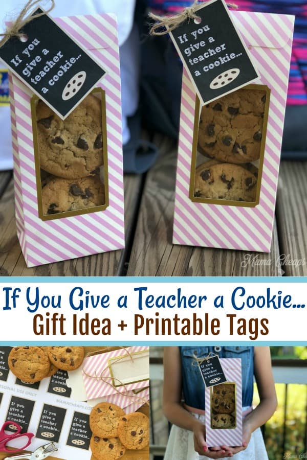 If You Give a Teacher a Cookie First Day Gift Idea