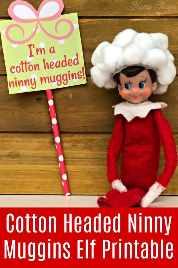 Cotton Headed Ninny Muggins Elf Printable PIN
