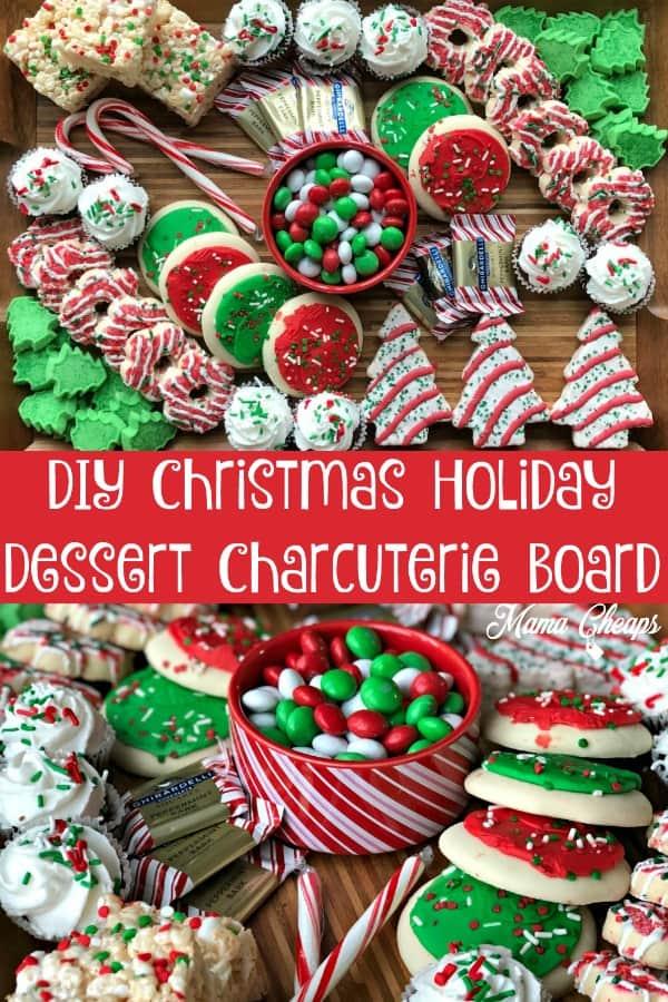 DIY Christmas Holiday Dessert Charcuterie Board PIN