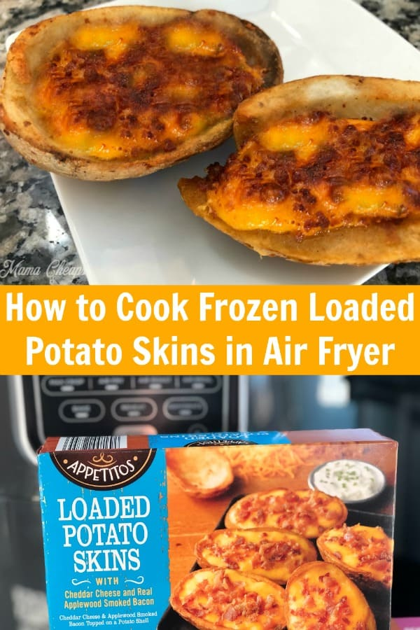 How to Cook Frozen Loaded Potato Skins in Air Fryer PIN
