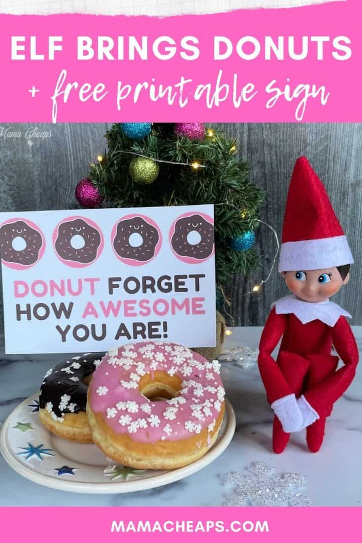 Elf On The Shelf Brings Donuts Free Printable Sign Mama Cheaps
