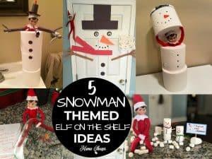 Snowman themed elf ideas